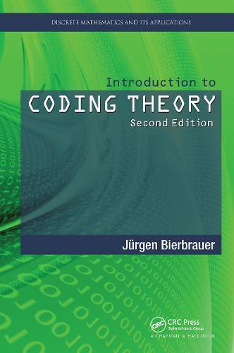 Introduction to Coding Theory, Second Edition - Discrete Mathematics and Its Applications (Hardback)