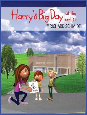Harry's Big Day at the Dentist (Hardback)