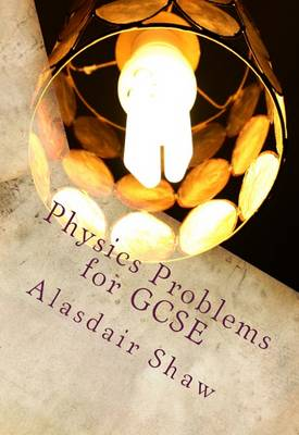 Physics Problems for GCSE (Paperback)