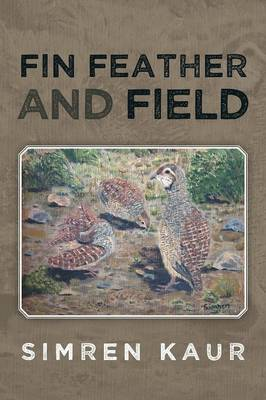 Fin Feather and Field (Paperback)
