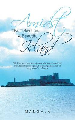 Amidst the Tides Lies a Beautiful Island (Paperback)