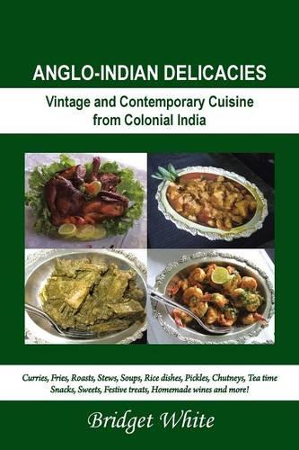 Anglo-Indian Delicacies (Paperback)