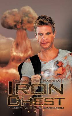 Iron Chest: Vladimink's Evil Invention (Paperback)