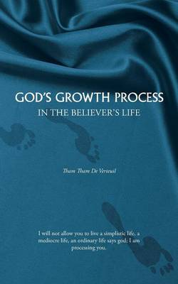 God's Growth Process: In the Believer's Life (Paperback)