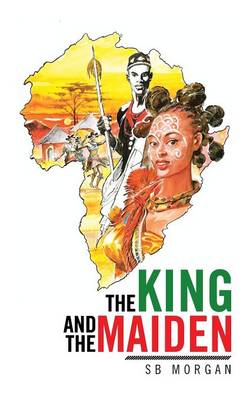 The King and the Maiden (Paperback)