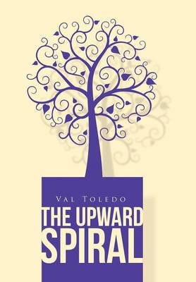 The Upward Spiral (Hardback)