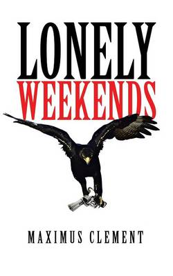 Lonely Weekends (Paperback)