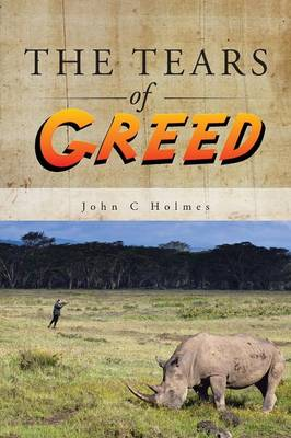 The Tears of Greed (Paperback)