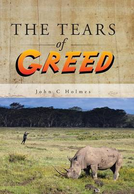 The Tears of Greed (Hardback)