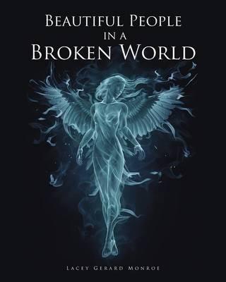 Beautiful People in a Broken World (Paperback)