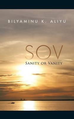 Sov: Sanity or Vanity (Paperback)