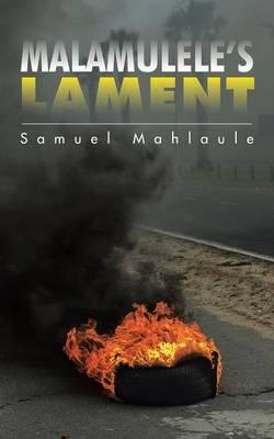 Malamulele's Lament (Paperback)