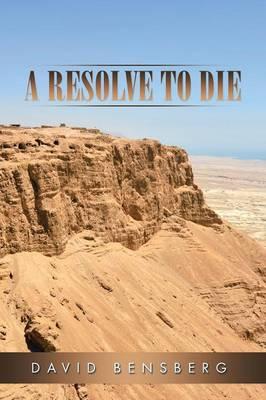 A Resolve to Die (Paperback)