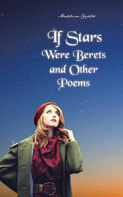 If Stars Were Berets and Other Poems (Paperback)