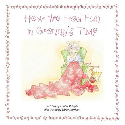 How We Had Fun in Granny's Time (Paperback)