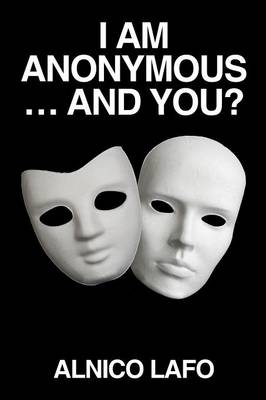I Am Anonymous ... and You? (Paperback)