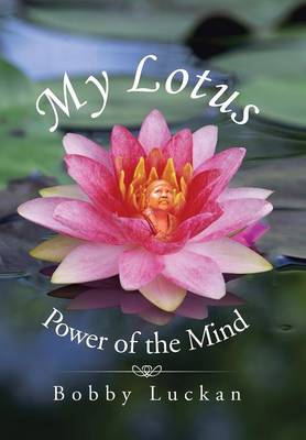 My Lotus: Power of the Mind (Hardback)