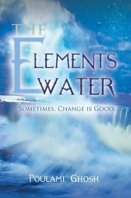 The Elements: Water (Paperback)