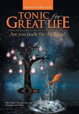 Tonic for Great Life: Are you ready for the Leap? (Hardback)