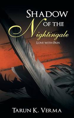 Shadow of the Nightingale: Love with Pain (Paperback)