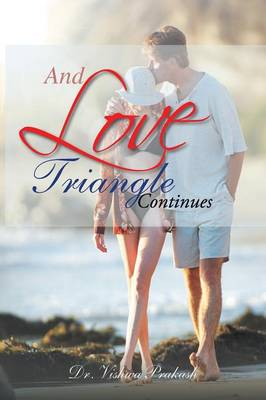 And Love Triangle Continues (Paperback)