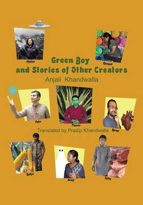 Green Boy and Stories of Other Creators (Hardback)
