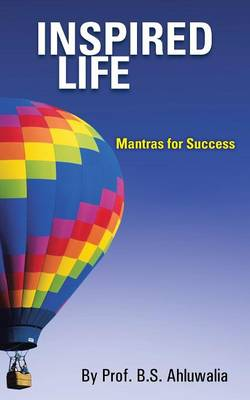Inspired Life: Mantras for Success (Paperback)