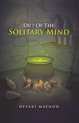 Out Of The Solitary Mind (Paperback)