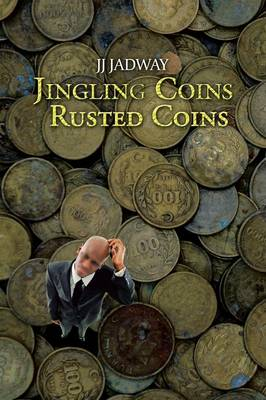 Jingling Coins Rusted Coins (Paperback)
