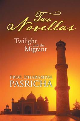 Two Novellas: Twilight and the Migrant (Paperback)
