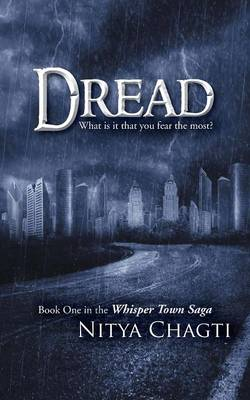 Dread: What is it that you fear the most? (Paperback)