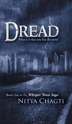 Dread: What is it that you fear the most? (Hardback)