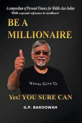Be A Millionaire: Yes! You Sure Can (Paperback)
