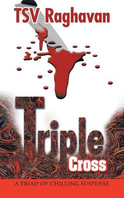 Triple Cross: A Triad of Chilling Suspense (Paperback)