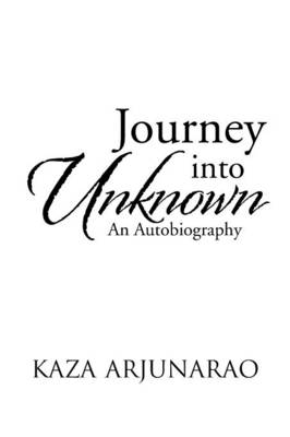 Journey into Unknown: An Autobiography (Paperback)