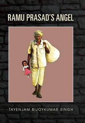 Ramu Prasad's Angel (Hardback)