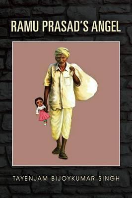 Ramu Prasad's Angel (Paperback)