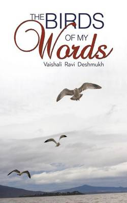 The Birds of My Words (Paperback)