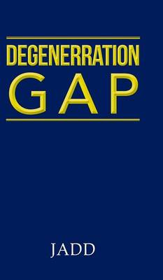 Degenerration Gap (Hardback)