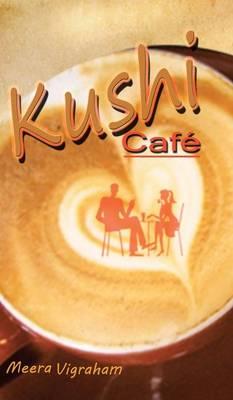 Kushi Cafe (Hardback)