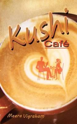 Kushi Cafe (Paperback)