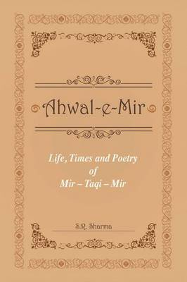 Life,Times and Poetry of Mir (Paperback)