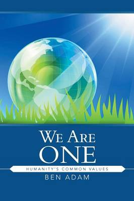We Are One: Humanity's Common Values (Paperback)