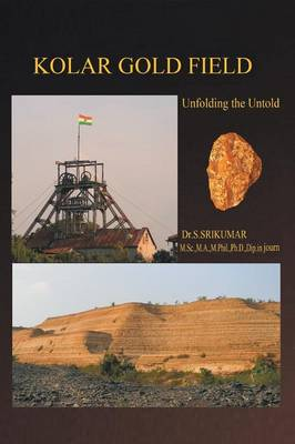 Kolar Gold Field: (Unfolding the Untold) (Paperback)
