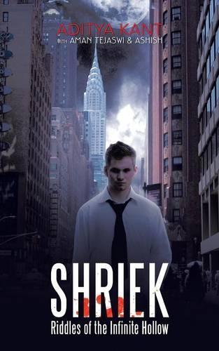 Shriek: Riddles of the Infinite Hollow (Paperback)