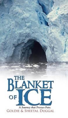 The Blanket of Ice (Hardback)