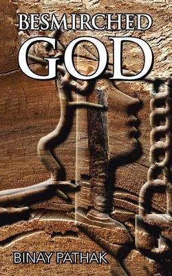 Besmirched God (Paperback)