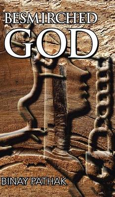 Besmirched God (Hardback)