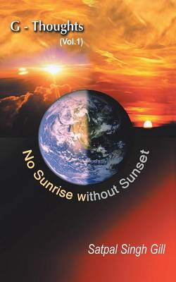 G-Thoughts (Vol. 1): No Sunrise Without Sunset (Paperback)