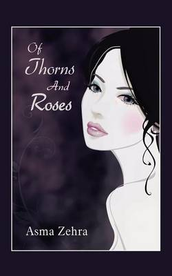 Of Thorns and Roses (Paperback)